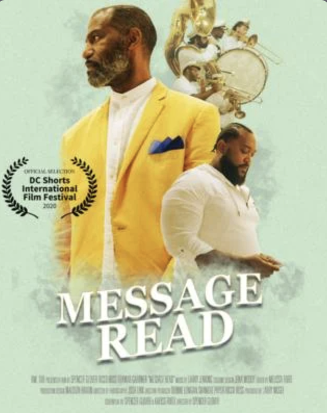 "A Love Letter to His Deceased Father: Spencer Glover Talks Firsthand About Making His Award-Winning ""Message Read"""