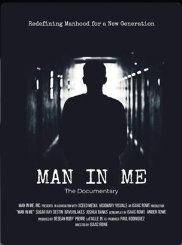 "Five-Year Film Comes to Fruition: Isaac Rowe's ""Man in Me: The Documentary"" Wins ""Best Documentary Feature Film"""